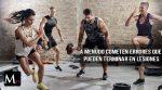 Los 5 errores más comunes que se cometen en el gimnasio
