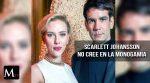 Scarlett Johansson no cree en la monogamia