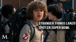 Stranger Things lanzó spot de nueva temporada