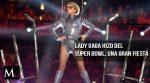 Lady Gaga y su espectacular presentación en el Super Bowl