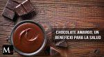 Los beneficios del chocolate amargo
