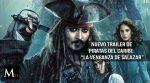 """Nuevo tráiler de """"Piratas del Caribe: la venganza de Salazar"""""""