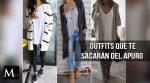 Outfits que te sacarán del apuro