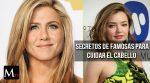 Cómo cuidan las celebridades su melena… secretos low cost