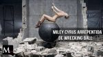 Miley Cyrus está arrepentida de haber hecho Wrecking ball