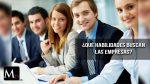 Habilidades más demandadas por las empresas