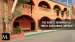 """El Hotel California demandado por """"Vulneración de imagen"""" de los The Eagles"""