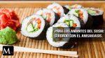 El riesgo del parásito en el Sushi