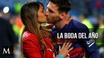 Los detalles de la boda de Lionel Messi y Antonella Roccuzzo