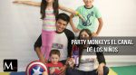 Party Monkeys, primer canal youtube dedicado a los niños