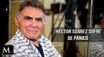 Héctor Suárez sufre ataques de pánico