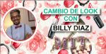 CONCURSO CAMBIO DE LOOK CON BILLY DIAZ
