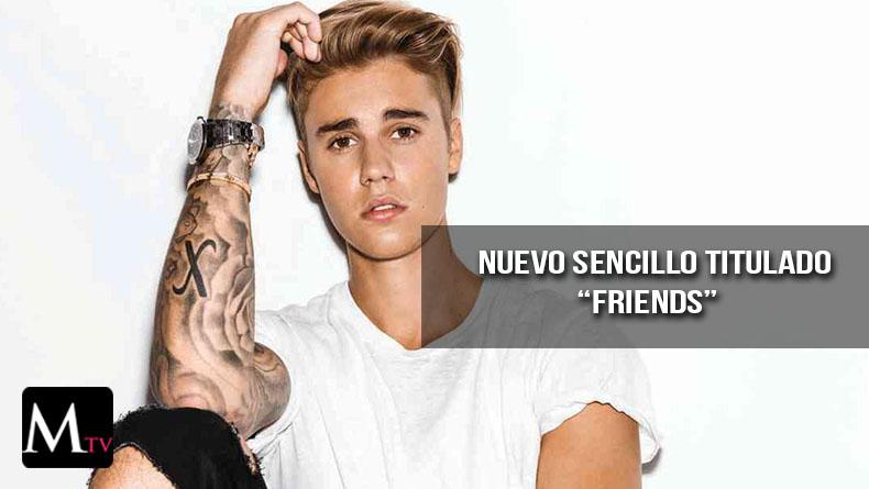 "Justin Bieber saca nuevo tema ""Friends"""