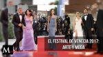 El festival de Venecia 2017 y los mejores looks