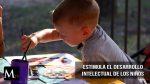 Estimula el desarrollo intelectual de tus hijos