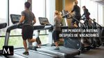 Consejos para no perder la rutina de ejercicios después de vacaciones