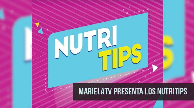 MarielaTV presenta los NUTRITIPS 6