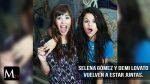 Demi Lovato y Selena Gómez retoman su amistad.