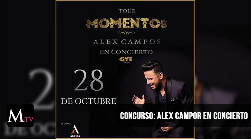 CONCURSO: ALEX CAMPO EN CONCIERTO – TOUR MOMENTOS