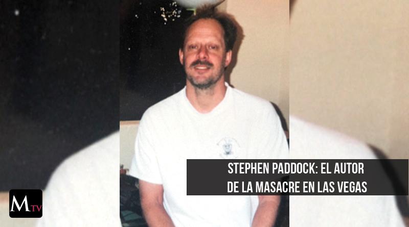 Stephen Paddock: el autor de la masacre en Las Vegas