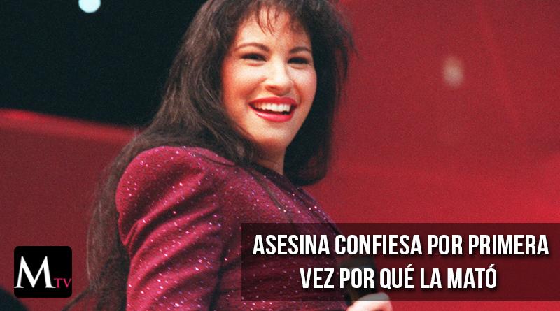 Se revela los motivos porque mataron a Selena