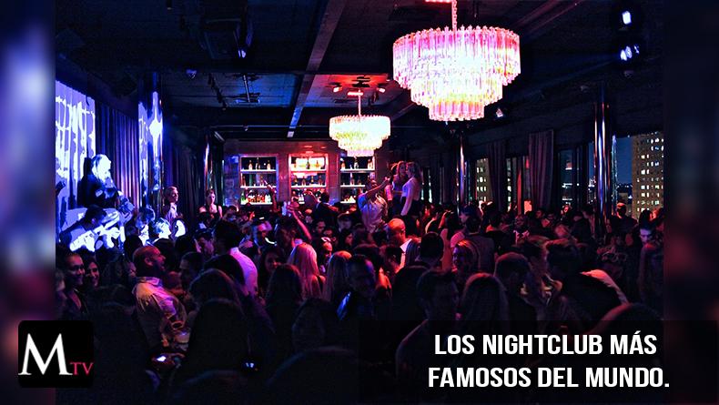 Los nightclub más famosos del mundo.