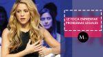 Shakira ya fue citada para dar su declaración en al fiscalía