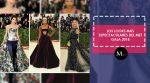 Conoce los mejores looks que nos deslumbraron del Met Gala 2018