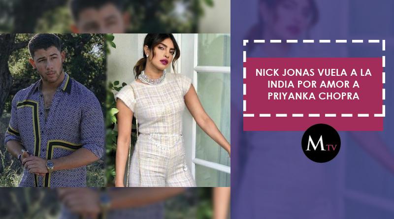 Nick Jonas está perdidamente enamorado de Priyanka Chopra