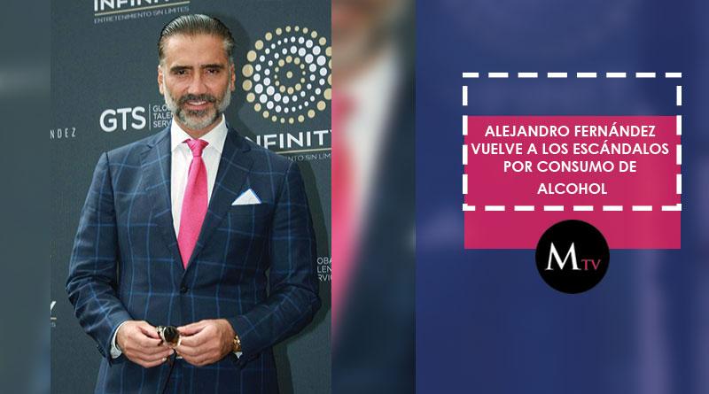 Alejandro Fernández una vez más envuelto en escándalo por consumo de alcohol