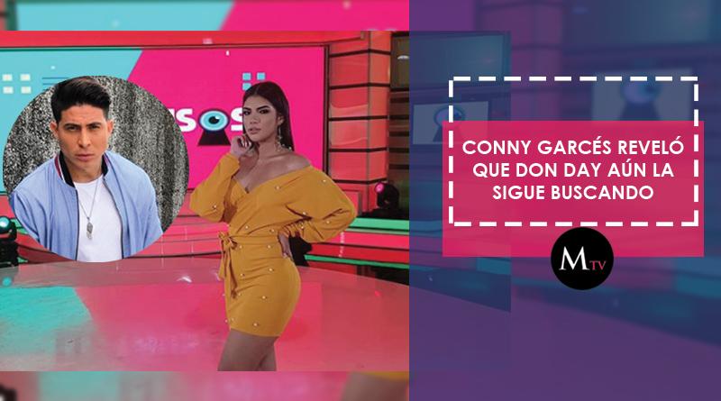 Conny Garcés reveló que Don Day aún la sigue buscando