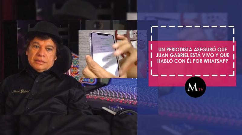 Un periodista aseguró que Juan Gabriel está vivo y que habló con él por WhatsApp