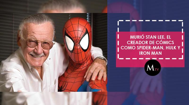 Murió Stan Lee, el creador de cómics como Spider-Man, Hulk y Iron Man