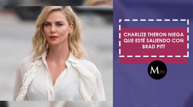 Charlize Theron niega que esté saliendo con Brad Pitt
