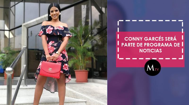Conny Garcés será parte de programa de noticias