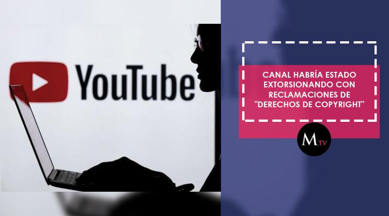 """Fraude en Youtube: canal habría estado extorsionando por """"derechos de copyright"""""""