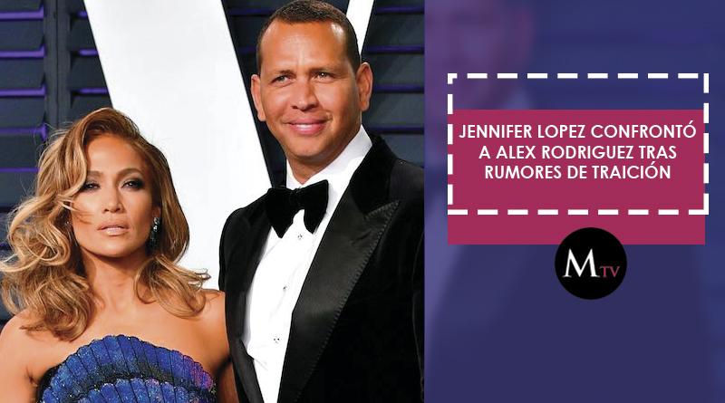 Jennifer Lopez confrontó a Alex Rodriguez tras rumores de traición