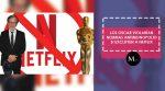 Los Oscar violarían normas antimonopolio si excluyen a Netflix