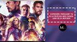'Avengers: Endgame' ya es la película más taquillera de la historia