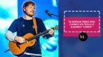 """Ed Sheeran perdió peso cuando los trolls lo llamarlo """"gordo""""."""
