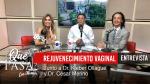 «Rejuvenecimiento Vaginal» con Dr. Kléber Ollague y Dr. César Merino ¿Qué Pasa? con Mariela