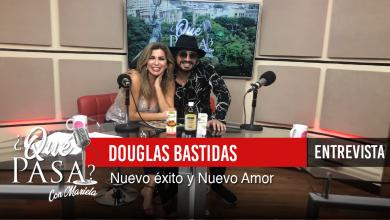 «Douglas Bastidas: Nuevo éxito y Nuevo amor» en ¿Qué Pasa? con Mariela