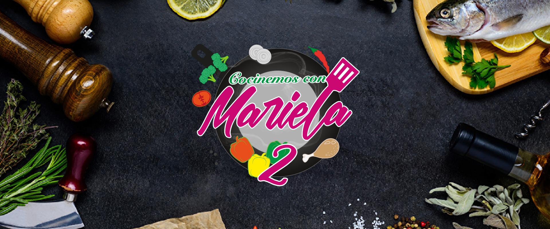 Cocinemos con Mariela: Programa de estreno Temp2