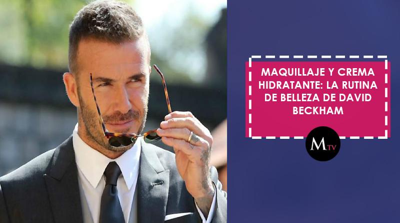 Maquillaje y crema hidratante: la rutina de belleza de David Beckham