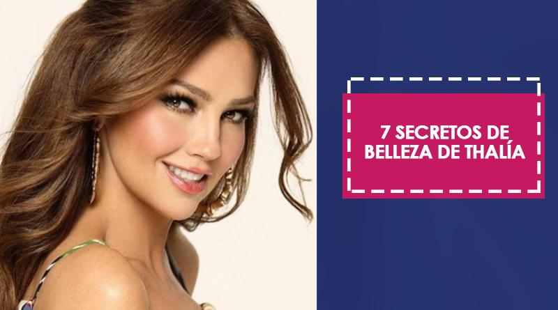 7 secretos de belleza de Thalía