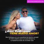 ¿Álex Rodríguez tiene nuevo amor?