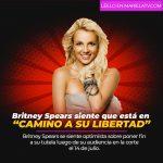 """Britney Spears siente que está en """"camino a su libertad"""""""