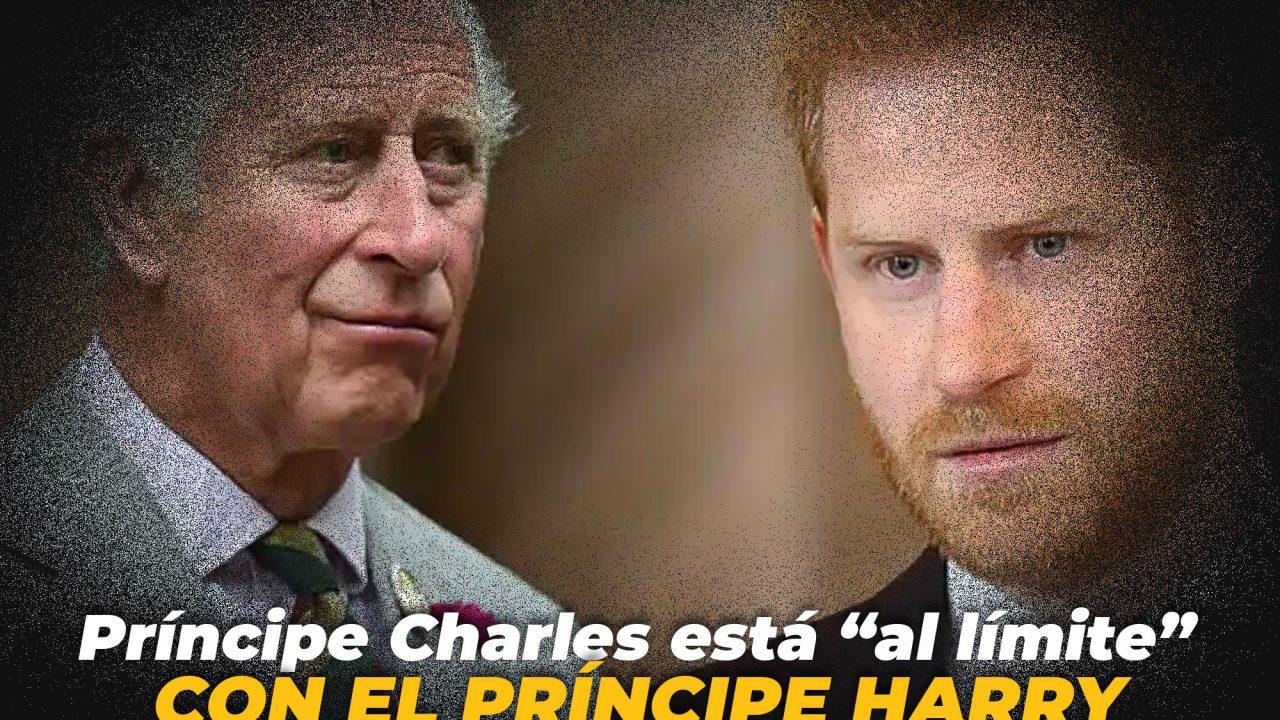 """Príncipe Charles está """"al límite"""" con el Príncipe Harry"""