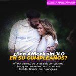 ¿Ben Affleck sin JLO en su cumpleaños?