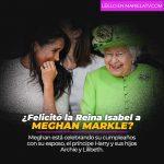 ¿Felicitó la Reina Isabel a Meghan Markle?